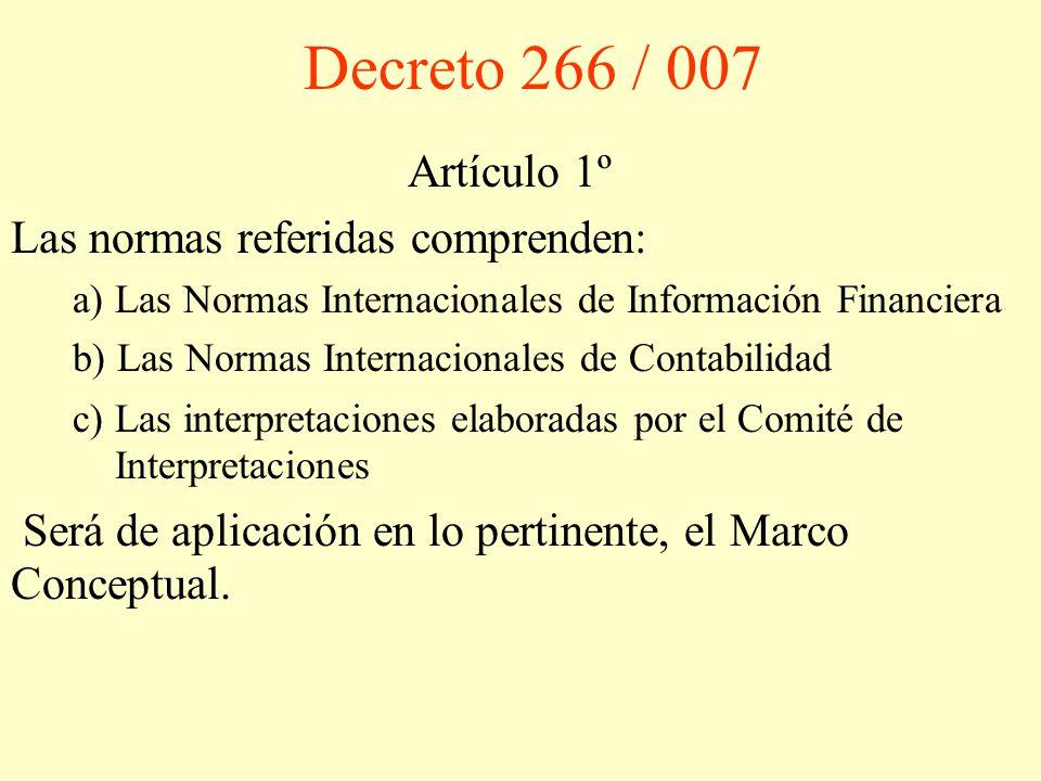 Decreto 266 / 007 Artículo 1º Las normas referidas comprenden: