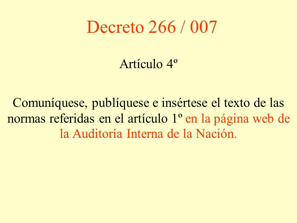 Decreto 266 / 007 Artículo 4º.