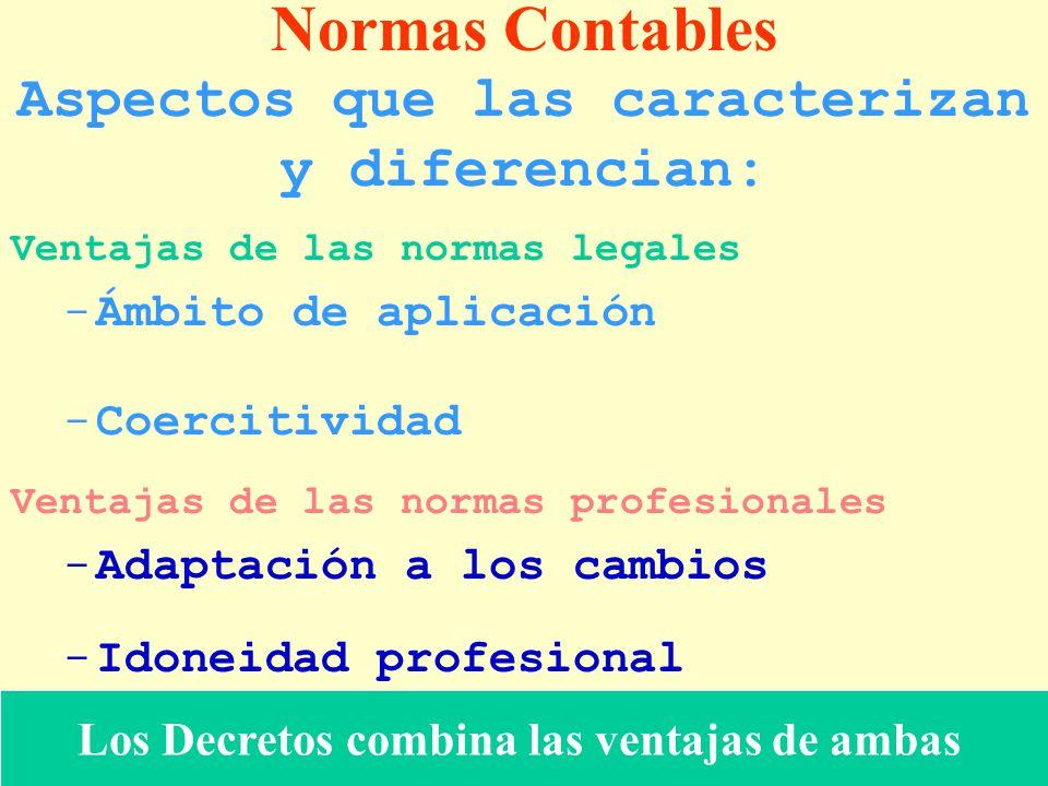 Normas Contables Aspectos que las caracterizan y diferencian: