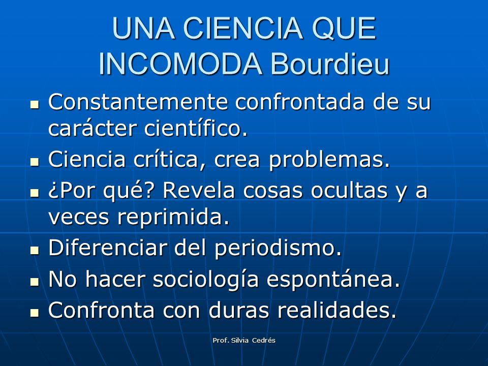 UNA CIENCIA QUE INCOMODA Bourdieu