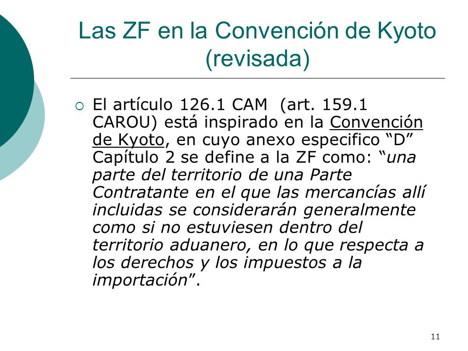 Las ZF en la Convención de Kyoto (revisada)