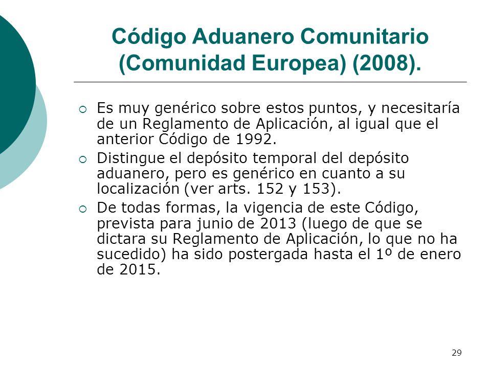 Código Aduanero Comunitario (Comunidad Europea) (2008).