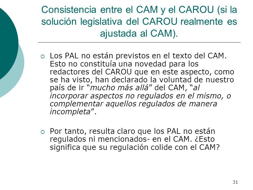 Consistencia entre el CAM y el CAROU (si la solución legislativa del CAROU realmente es ajustada al CAM).