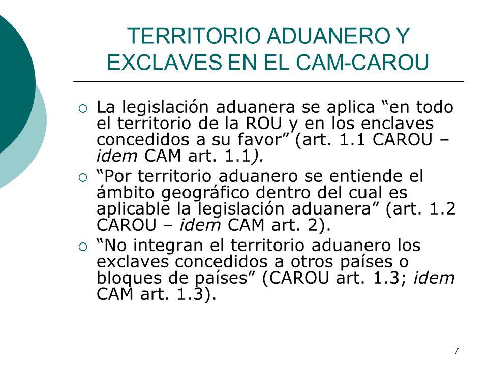 TERRITORIO ADUANERO Y EXCLAVES EN EL CAM-CAROU
