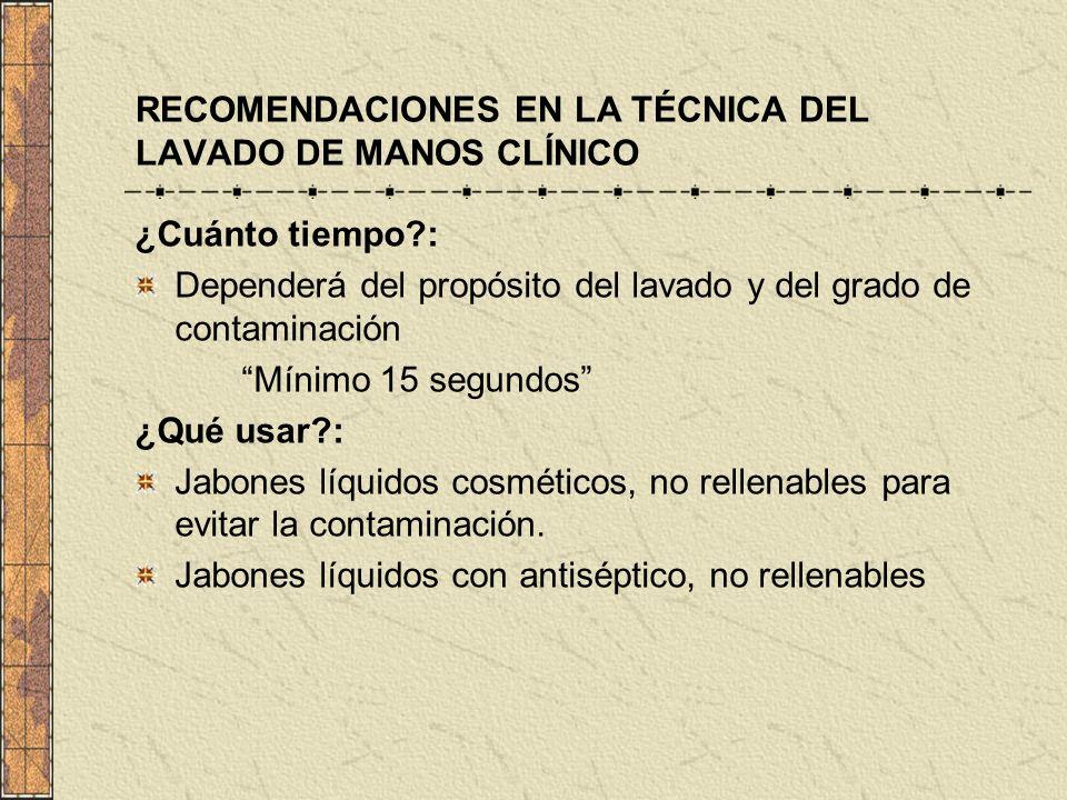 RECOMENDACIONES EN LA TÉCNICA DEL LAVADO DE MANOS CLÍNICO
