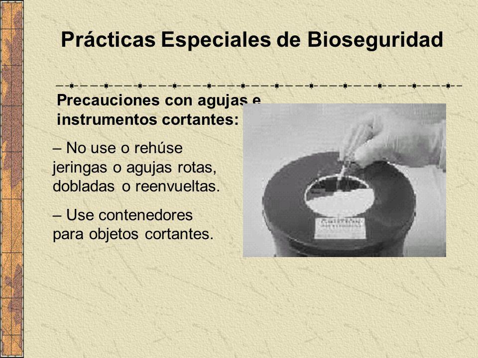 Prácticas Especiales de Bioseguridad