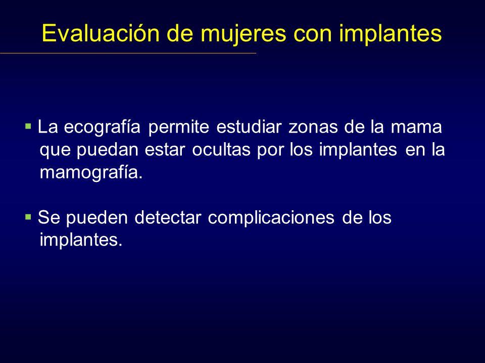 Evaluación de mujeres con implantes