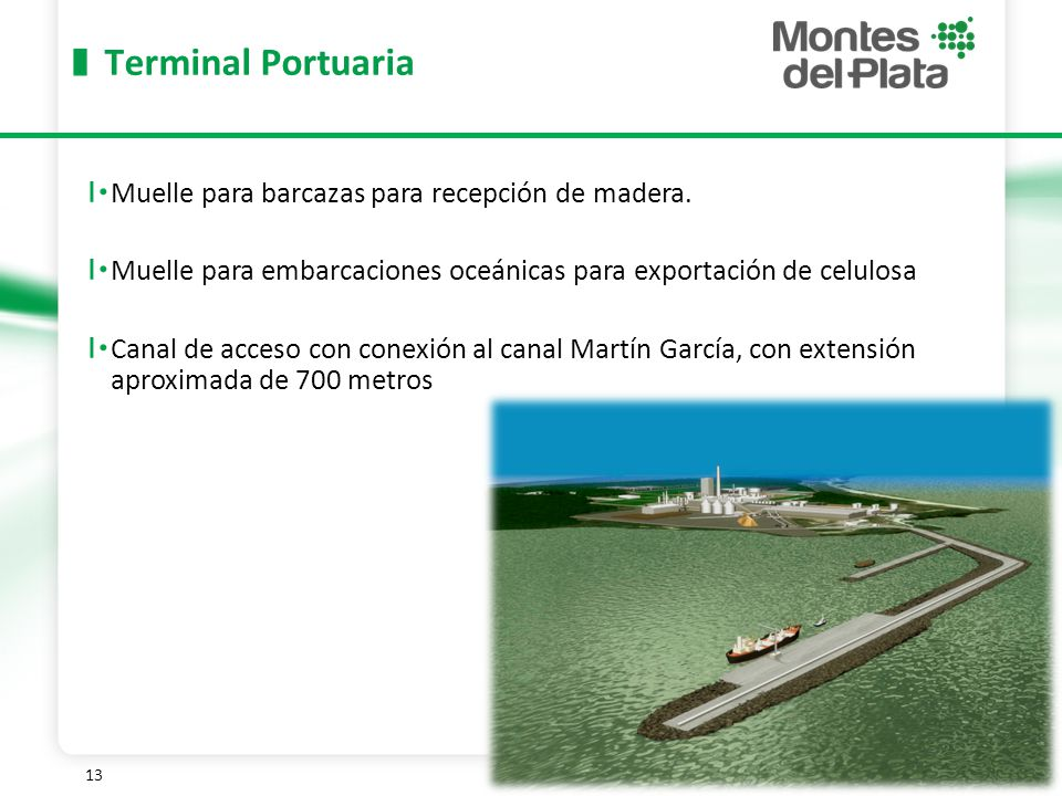 Terminal Portuaria Muelle para barcazas para recepción de madera.