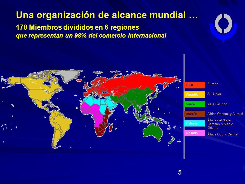 Una organización de alcance mundial …