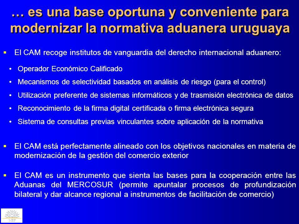 … es una base oportuna y conveniente para modernizar la normativa aduanera uruguaya