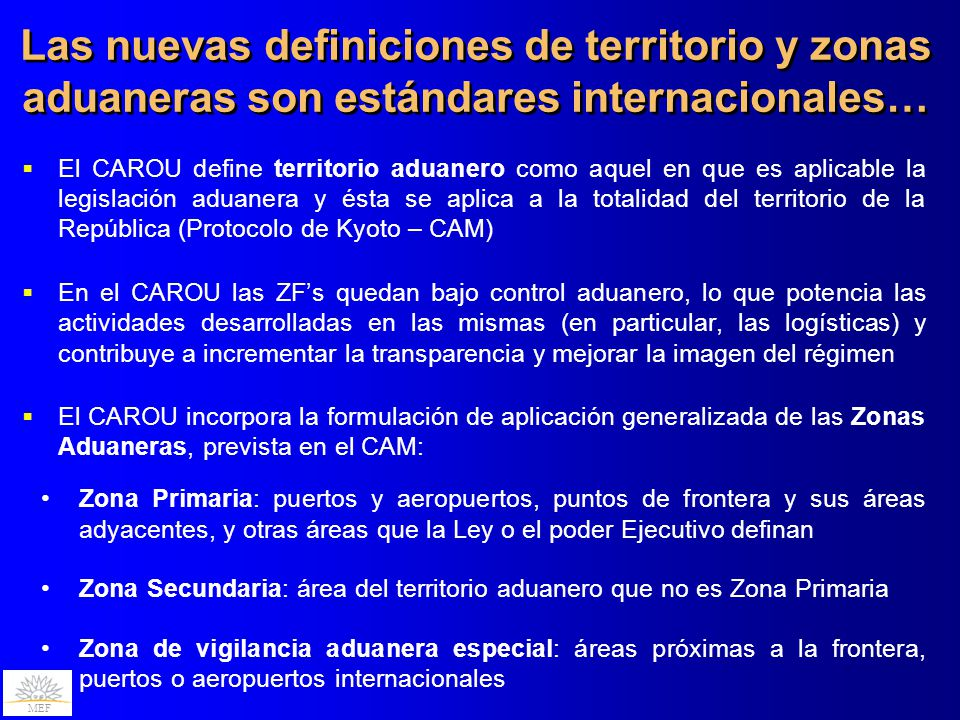 Las nuevas definiciones de territorio y zonas aduaneras son estándares internacionales…