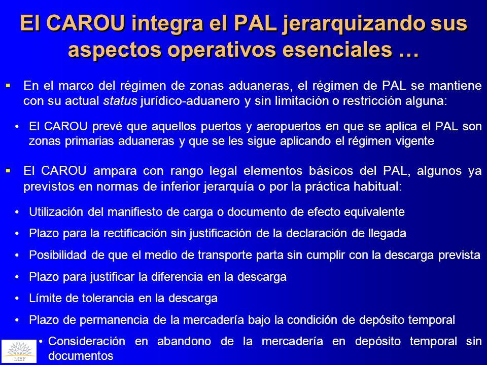 El CAROU integra el PAL jerarquizando sus aspectos operativos esenciales …