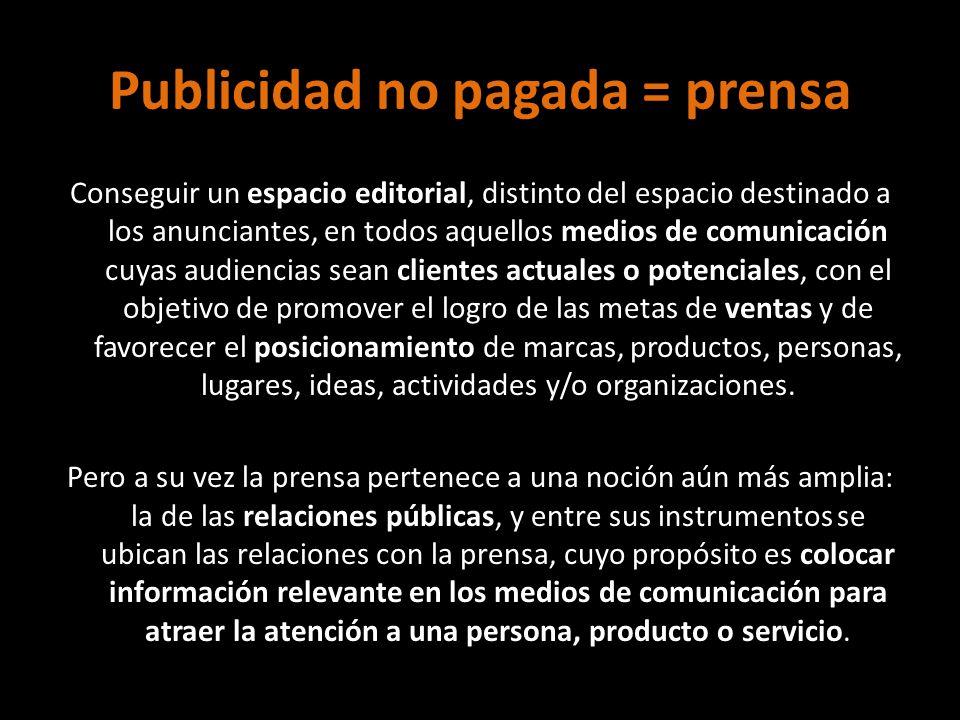 Publicidad no pagada = prensa