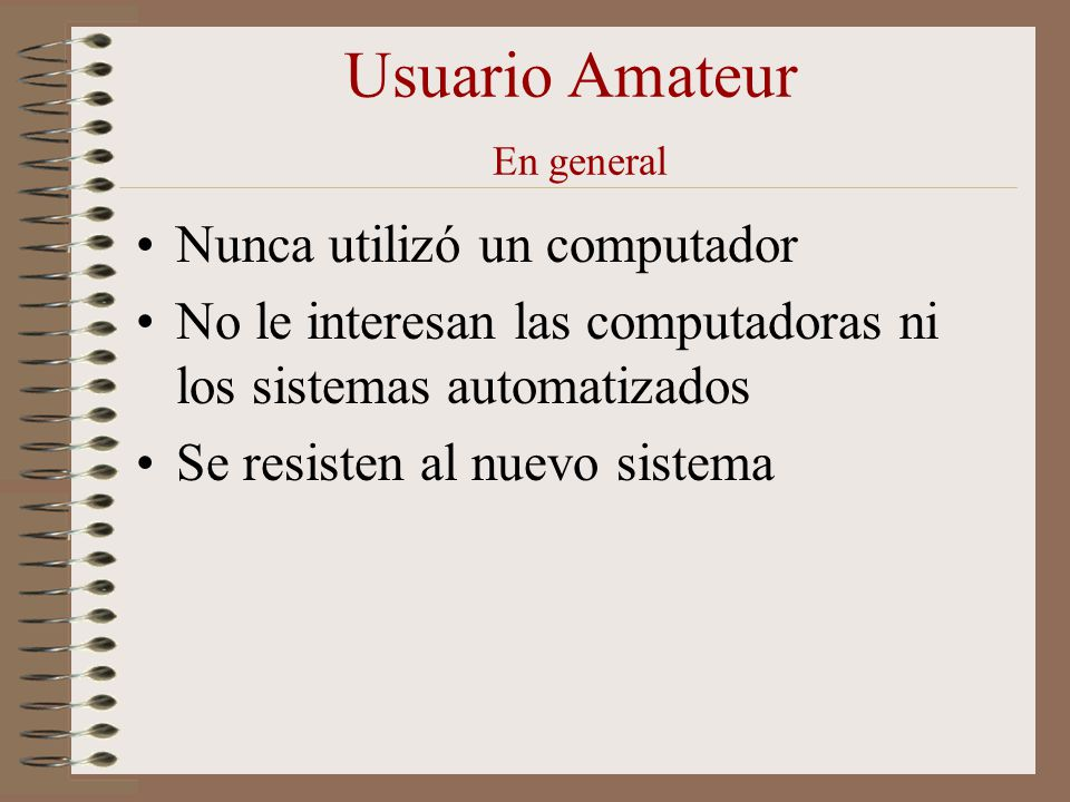 Usuario Amateur En general