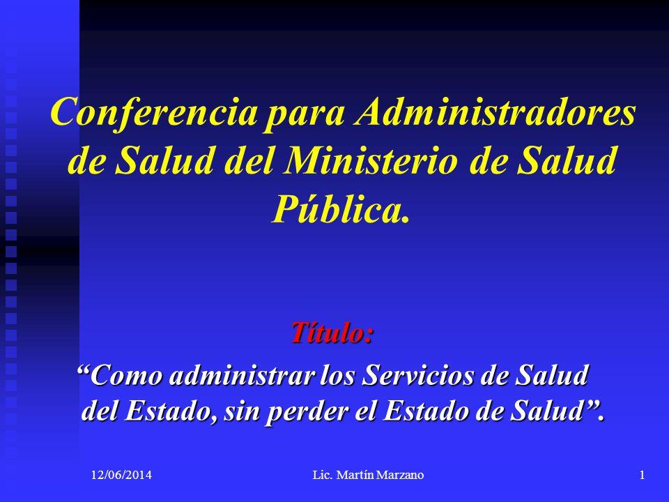 Conferencia para Administradores de Salud del Ministerio de Salud Pública.