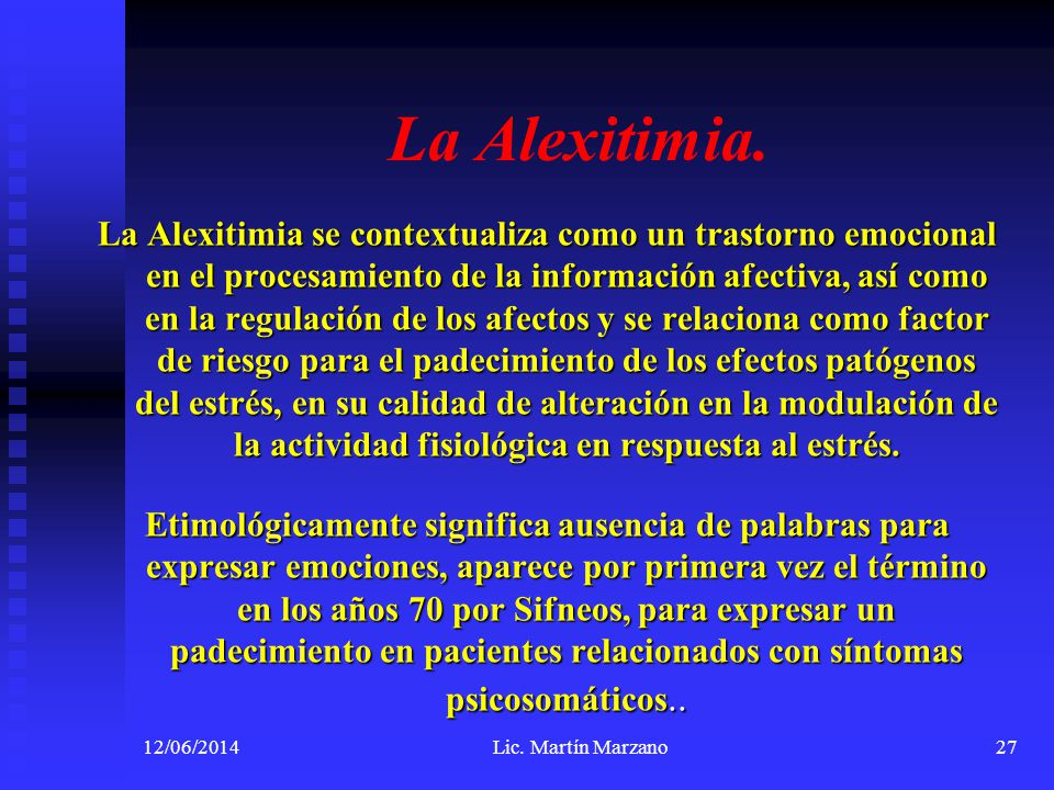 La Alexitimia.