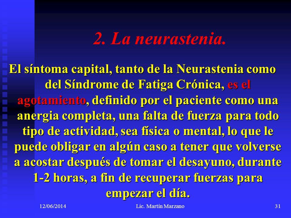 2. La neurastenia.