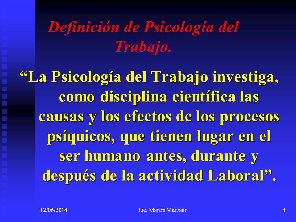 Definición de Psicología del Trabajo.
