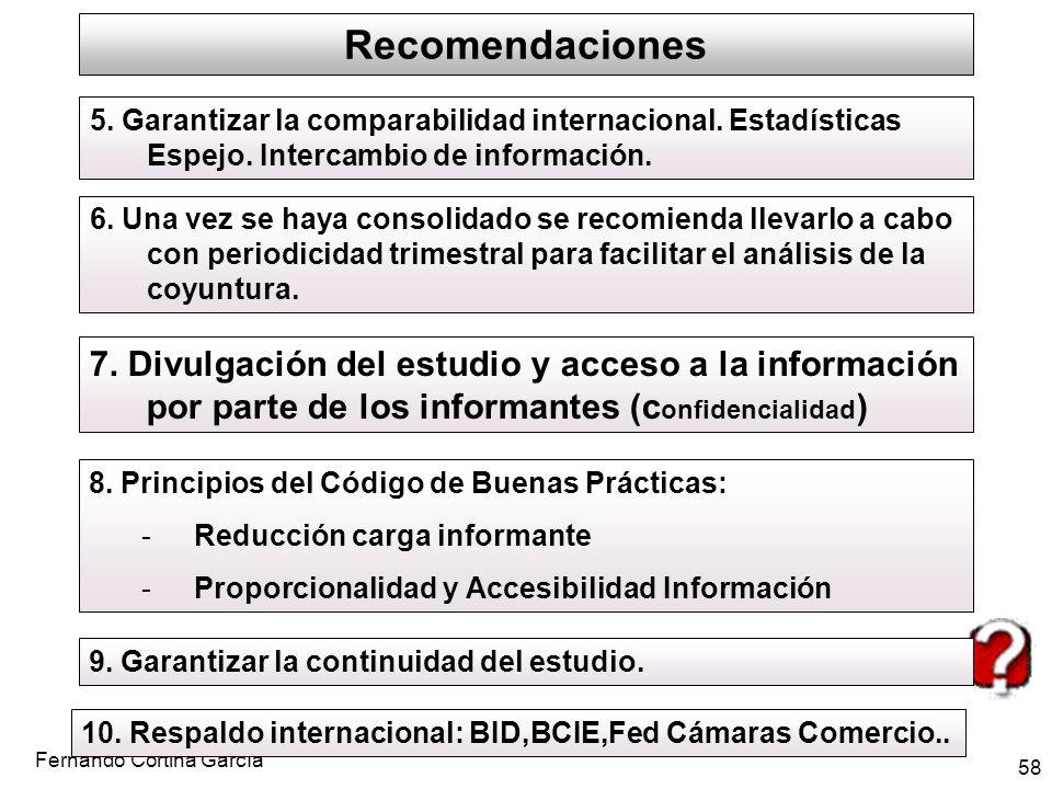 Recomendaciones 5. Garantizar la comparabilidad internacional. Estadísticas Espejo. Intercambio de información.