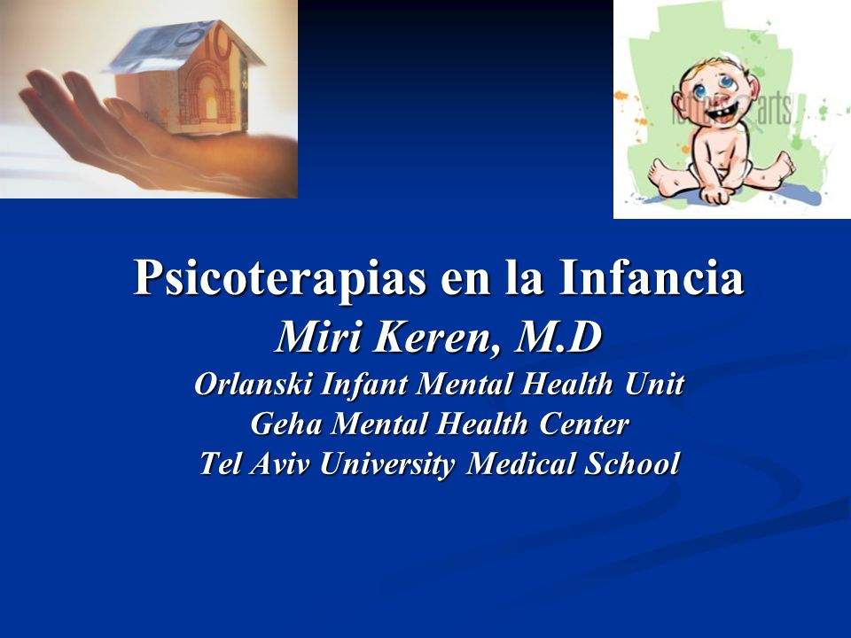 Psicoterapias en la Infancia Miri Keren, M