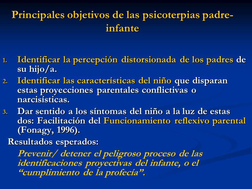 Principales objetivos de las psicoterpias padre-infante
