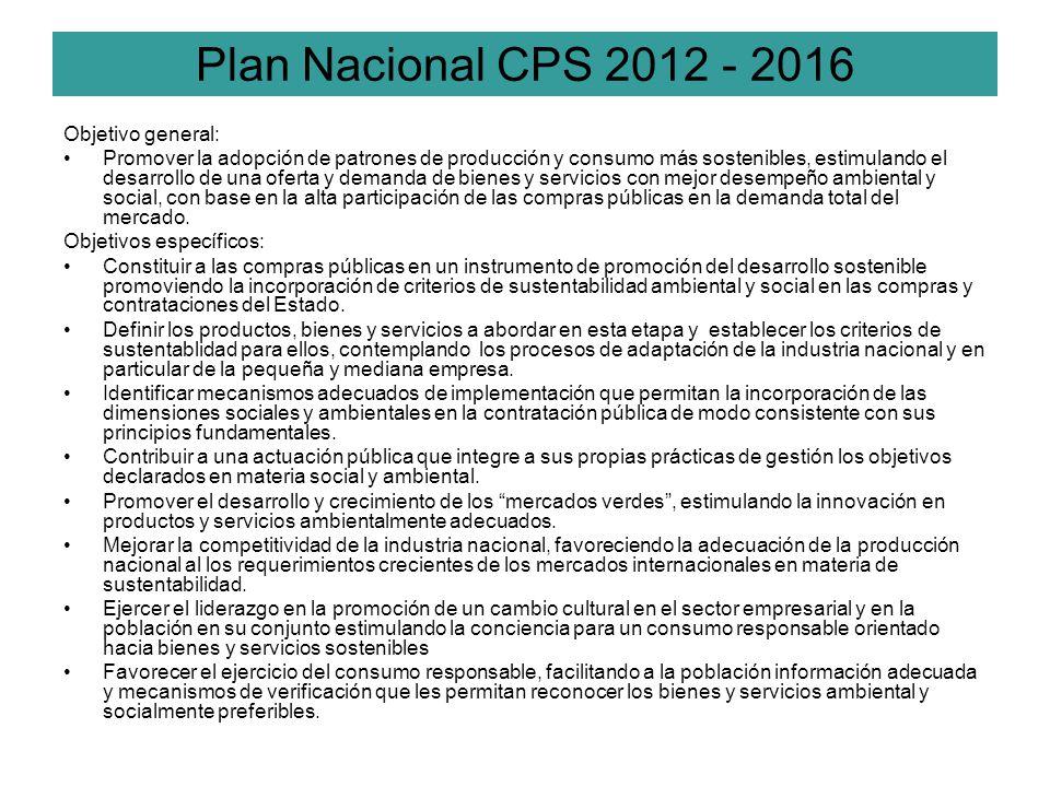 Plan Nacional CPS 2012 - 2016 Objetivo general: