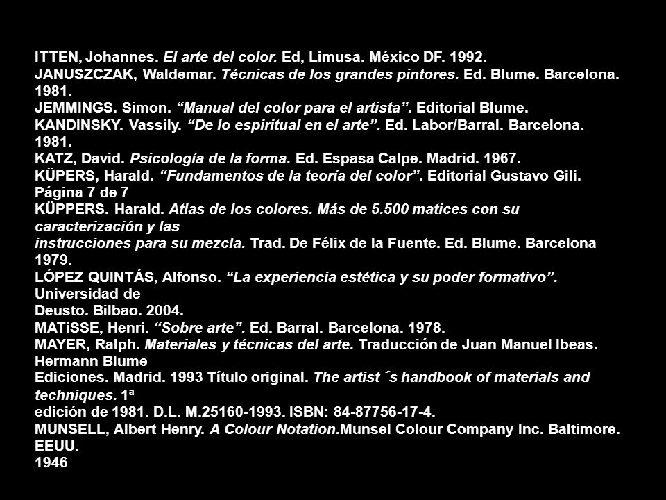ITTEN, Johannes. El arte del color. Ed, Limusa. México DF. 1992.