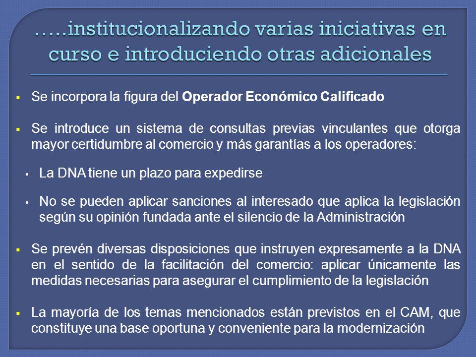 …..institucionalizando varias iniciativas en curso e introduciendo otras adicionales
