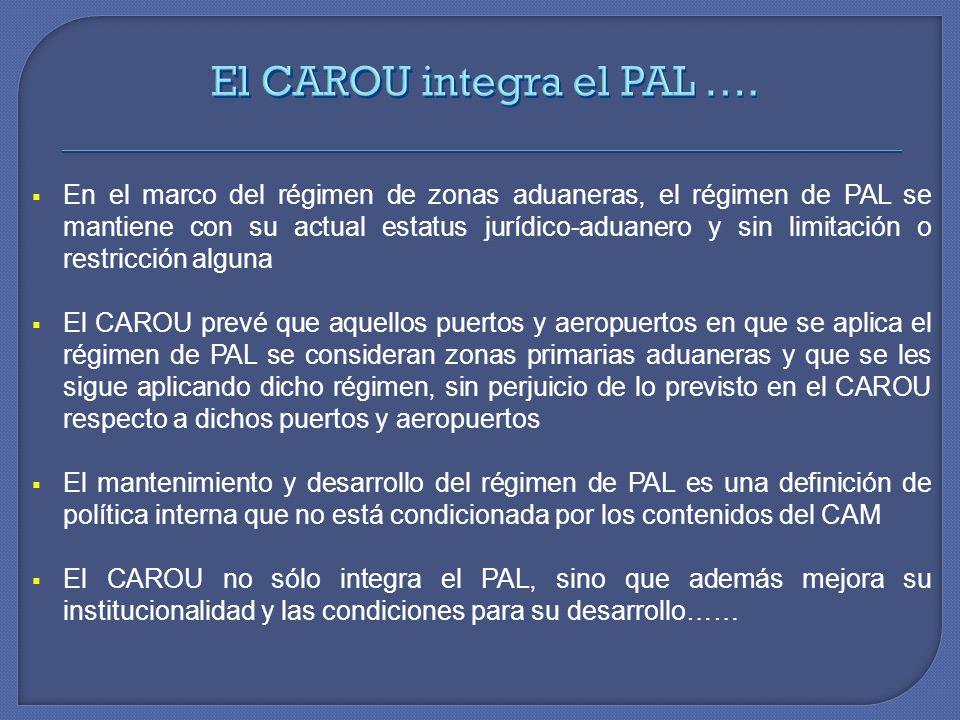 El CAROU integra el PAL ….