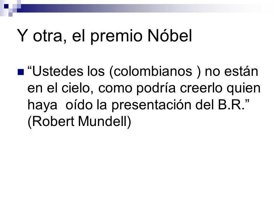 Y otra, el premio Nóbel