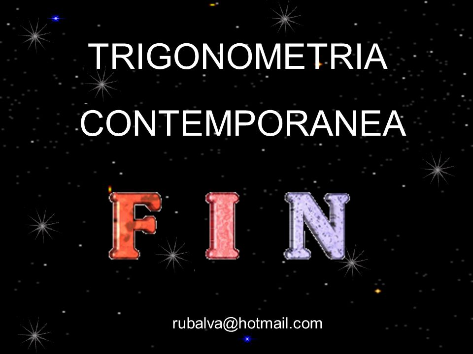 TRIGONOMETRIA CONTEMPORANEA rubalva@hotmail.com