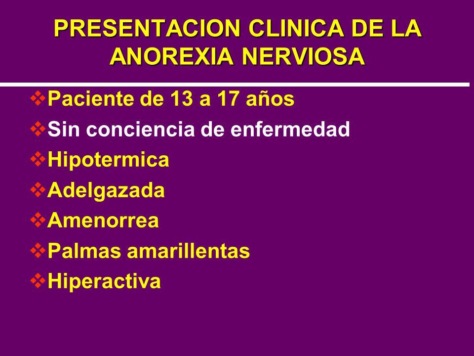 PRESENTACION CLINICA DE LA ANOREXIA NERVIOSA