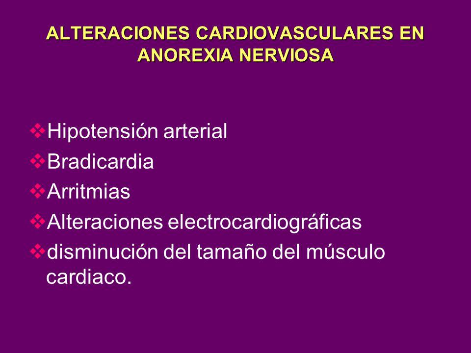 ALTERACIONES CARDIOVASCULARES EN ANOREXIA NERVIOSA