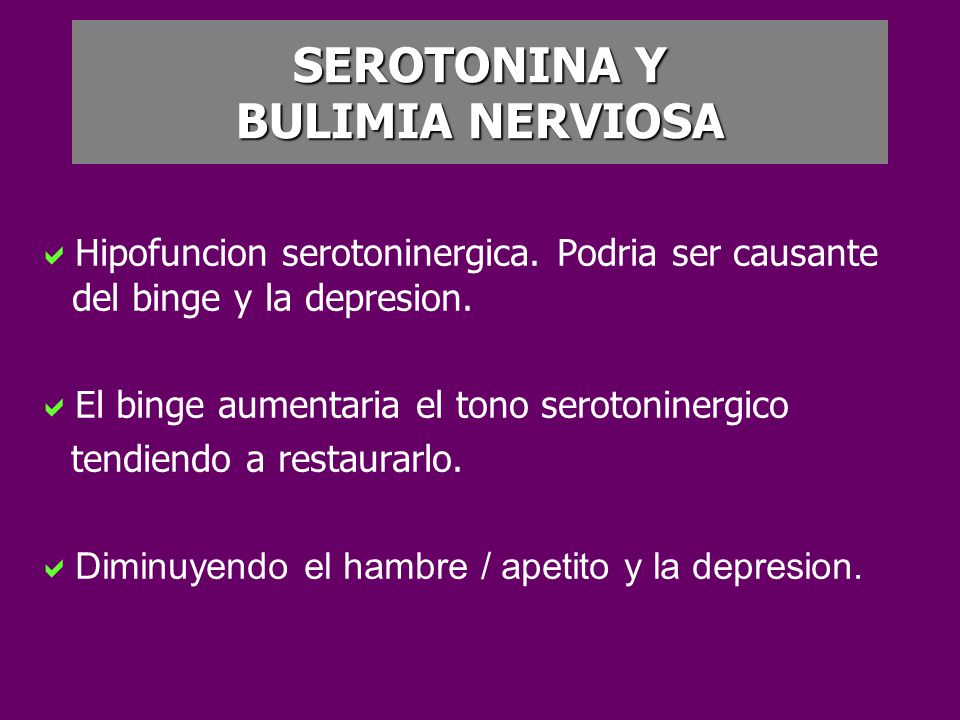 SEROTONINA Y BULIMIA NERVIOSA