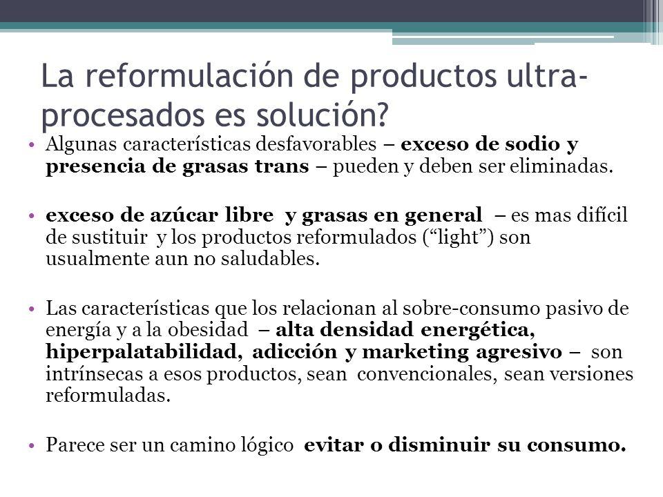 La reformulación de productos ultra-procesados es solución