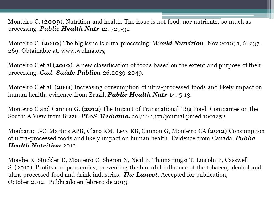 Monteiro C. (2009). Nutrition and health