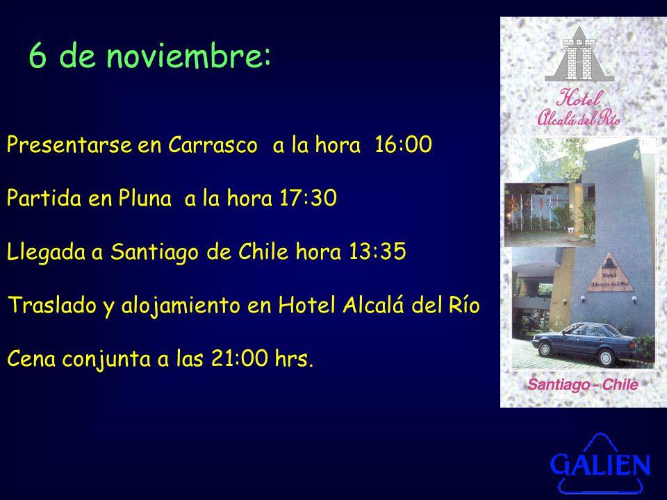 6 de noviembre: Presentarse en Carrasco a la hora 16:00