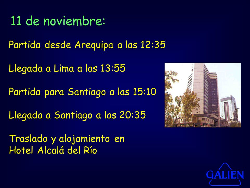 11 de noviembre: Partida desde Arequipa a las 12:35