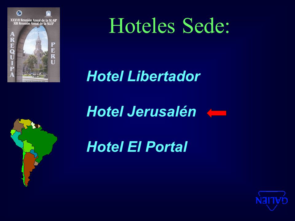 Hoteles Sede: Hotel Libertador Hotel Jerusalén Hotel El Portal