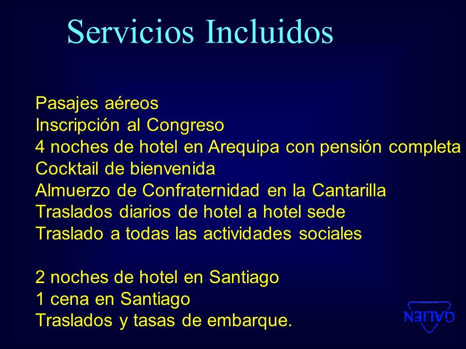 Servicios Incluidos Pasajes aéreos Inscripción al Congreso
