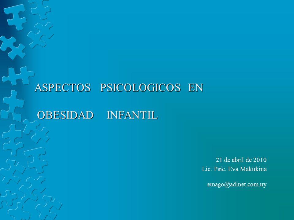 ASPECTOS PSICOLOGICOS EN OBESIDAD INFANTIL