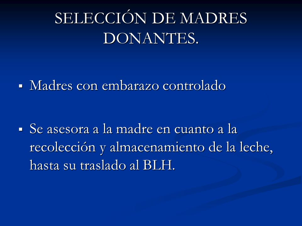 SELECCIÓN DE MADRES DONANTES.