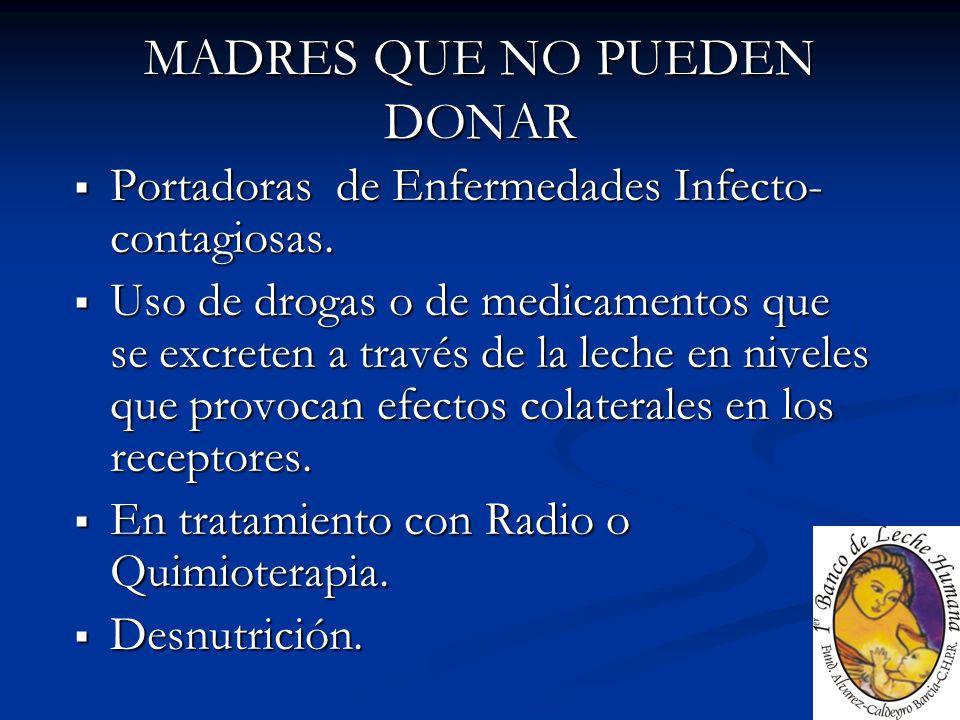 MADRES QUE NO PUEDEN DONAR