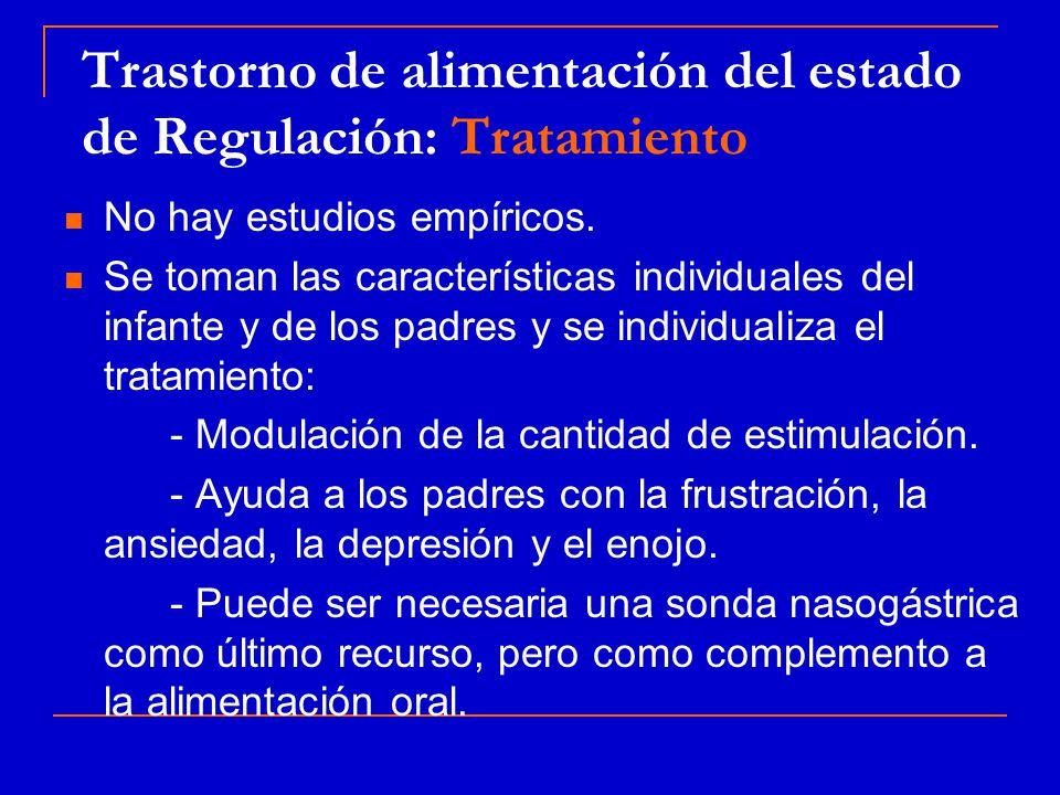 Trastorno de alimentación del estado de Regulación: Tratamiento