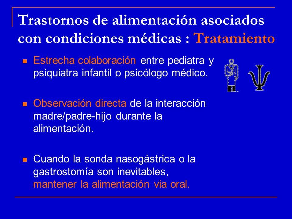 Trastornos de alimentación asociados con condiciones médicas : Tratamiento