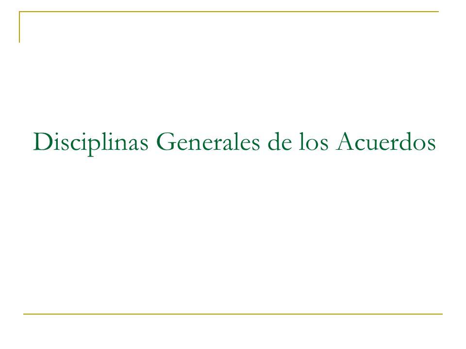 Disciplinas Generales de los Acuerdos