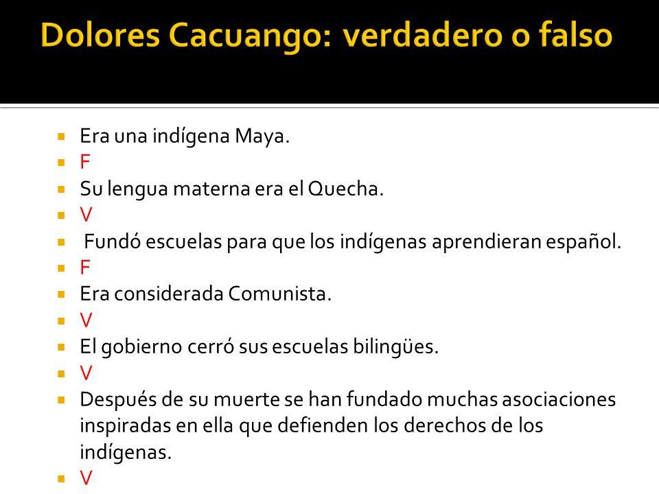 Dolores Cacuango: verdadero o falso