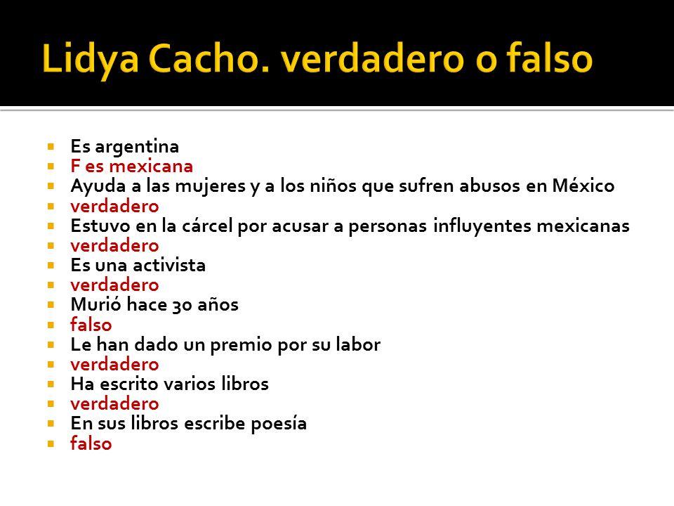 Lidya Cacho. verdadero o falso