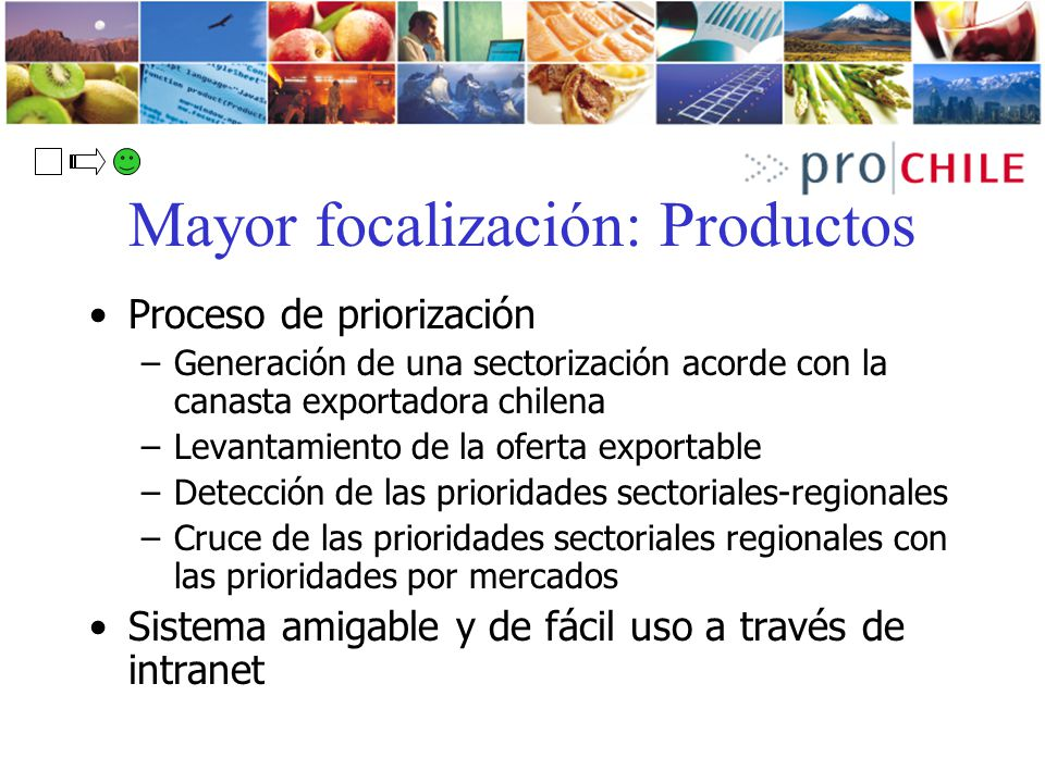 Mayor focalización: Productos