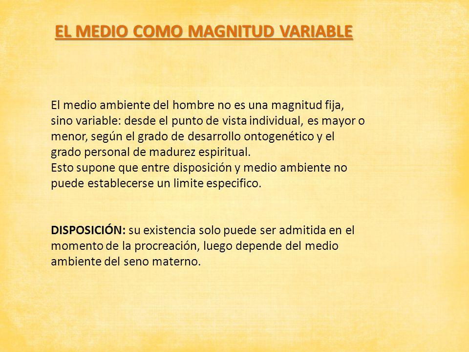 EL MEDIO COMO MAGNITUD VARIABLE